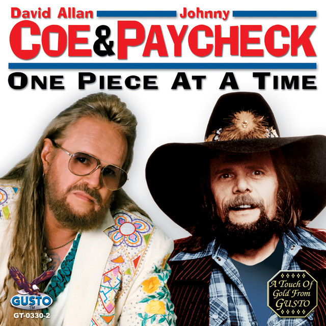 David Allan Coe, Johnny Paycheck One Piece At A Time album cover