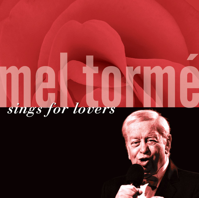 Mel Tormé Sings For Lovers