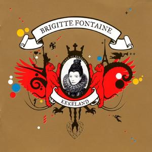 Brigitte Fontaine Y'a des Zazous cover