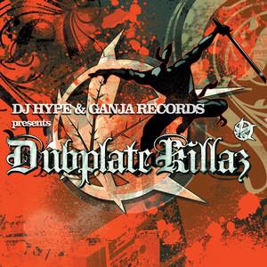 Dubplate Killaz album