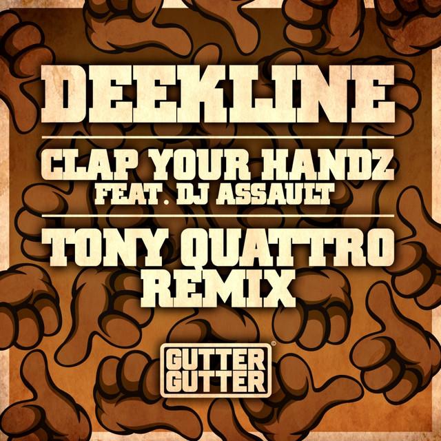 Clap Your Handz (Tony Quattro Remix)