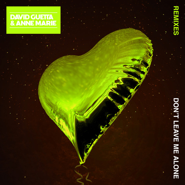 Dont Leave Me Alone Feat Anne Marie Remixes By David Guetta On