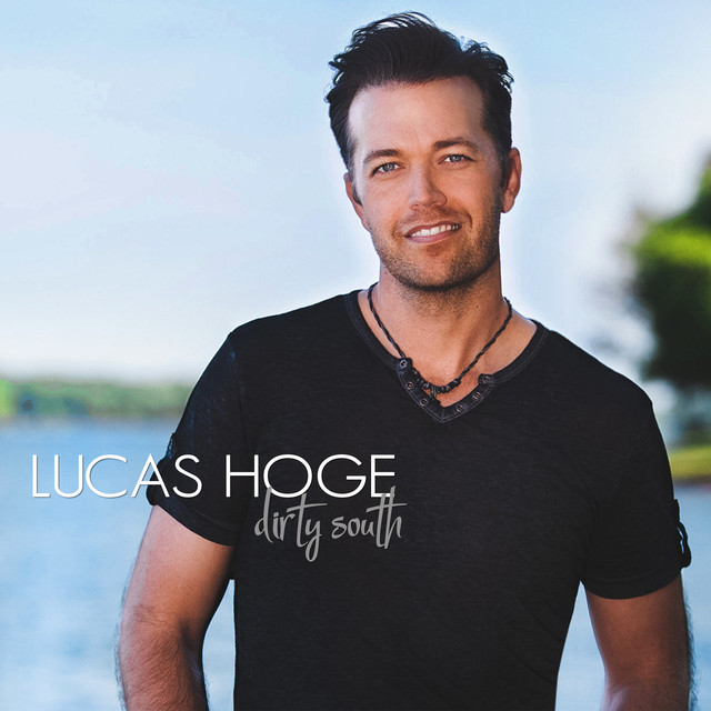 Album cover for Dirty South by Lucas Hoge