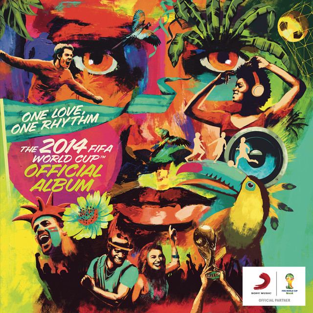 Various Artists One Love, One Rhythm - The Official 2014 FIFA World Cup Album album cover