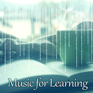 Music for Learning – Best 15 Relaxing Tracks to Faster Study on Exam, Gentle Nature Sounds, Peaceful Music Helps Keep Concentration, Improve Motivation Albümü