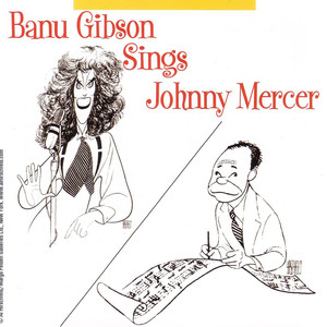 Banu Gibson Sings Johnny Mercer album