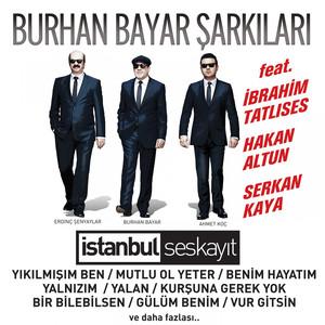 Burhan Bayar Şarkıları (İstanbul Ses Kayıt) Albümü