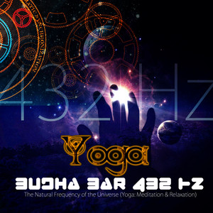 Budha - Bar 432 Hz: The Natural Frequency of the Universe (Yoga: Meditation & Relaxation) Albumcover