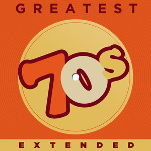 Greatest 70s Extended - CHAIRMEN OF THE BOARD