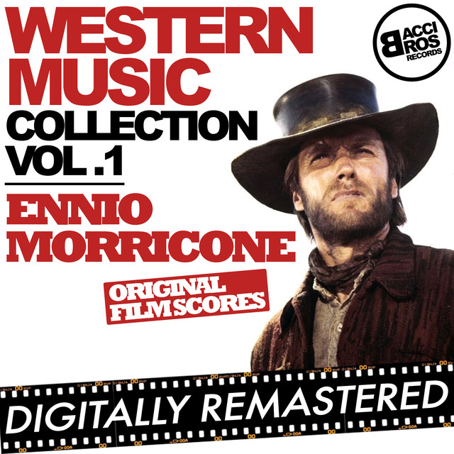 Western Music Collection Vol. 1 - Ennio Morricone (Original Film Scores) [Digitally Remastered] Albumcover