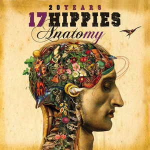 20 Years 17 Hippies - Anatomy - 17 Hippies