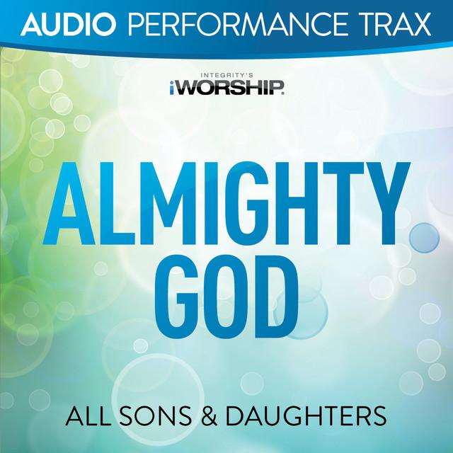 Almighty God (Audio Performance Trax)