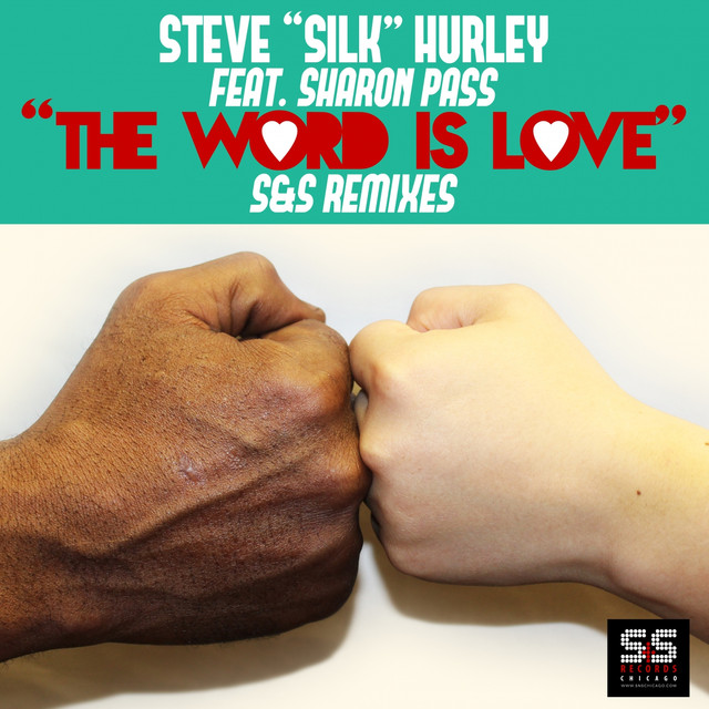 The Word Is Love (S&S Remixes)