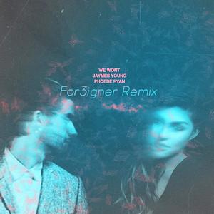 We Wont (For3igner Remix)