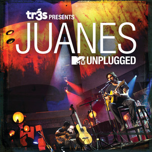 Tr3s Presents Juanes MTV Unplugged - Juanes