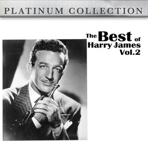 The Best of Harry James Vol. 2 album