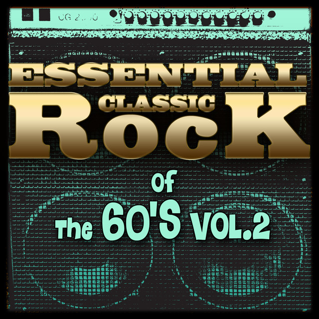 Essential Classic Rock of the 60's-Vol.2 Albumcover