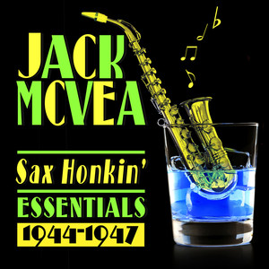 Sax Honkin' Essentials 1944-1947 album