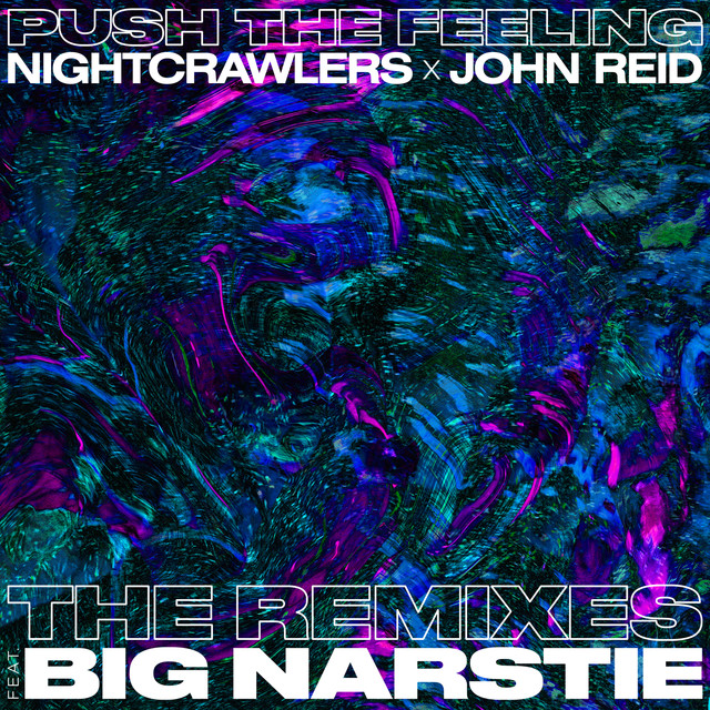 Push The Feeling (feat. Big Narstie) [The Remixes]