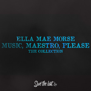 Music, Maestro, Please (The Collection) album