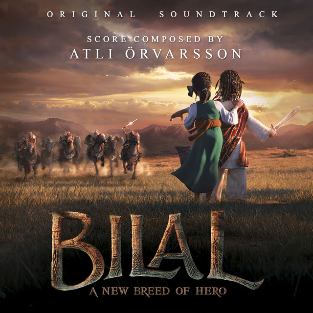 Bilal: A New Breed of Hero (Original Motion Picture Soundtrack)
