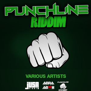Punchline Riddim (Punchline Entertainment, Abra Production, Jusa Riddim Presents) album