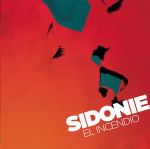 El Incendio - Sidonie