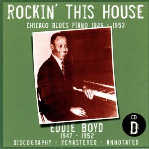 Rockin' This House: Chicago Blues Piano 1946-1953, CD D album