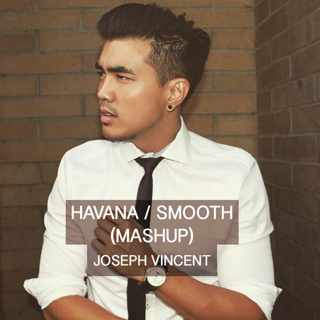 Havana / Smooth (Mashup)