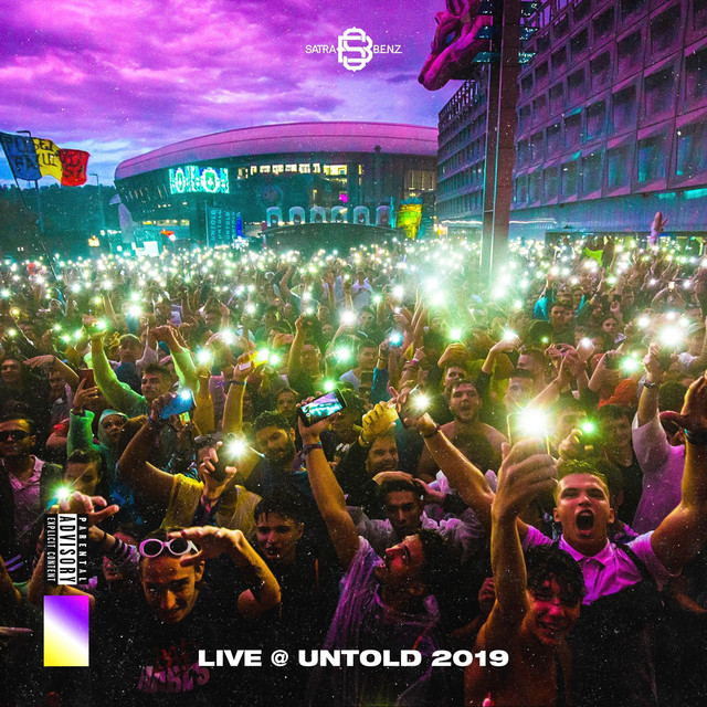 Album cover for Live @ Untold 2019 by Satra B.E.N.Z.
