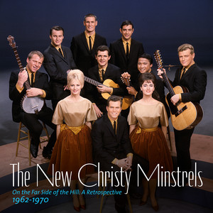 On the Far Side of the Hill: A Retrospective 1962-1970 - The New Christy Minstrels
