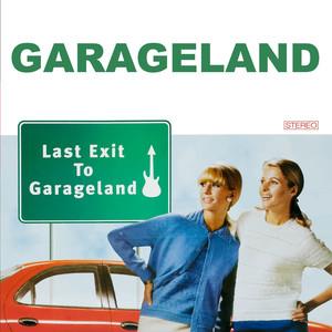 Last Exit to Garageland (Deluxe Edition) album