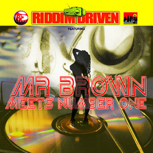 Riddim Driven: Mr. Brown Meets Number 1