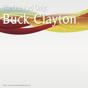 The One and Only: Buck Clayton album