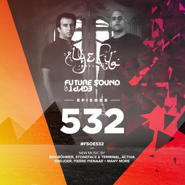Future Sound Of Egypt Episode 532