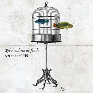 MTV Unplugged Música De Fondo  - Zoe