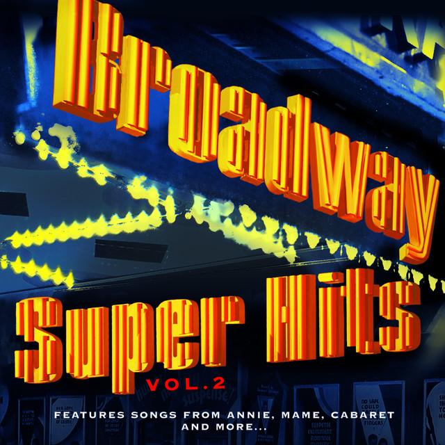 Various Artists Broadway: Super Hits, Vol. 2 album cover