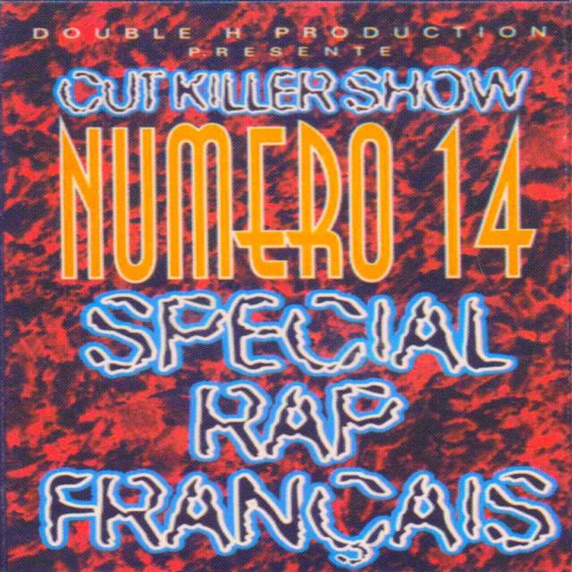 Cut Killer Numéro 14 (Spécial rap français) album cover