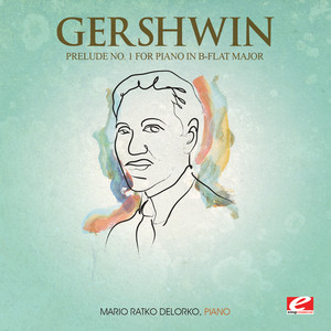 Gershwin: Prelude No. 1 for Piano in B-Flat Major (Digitally Remastered)