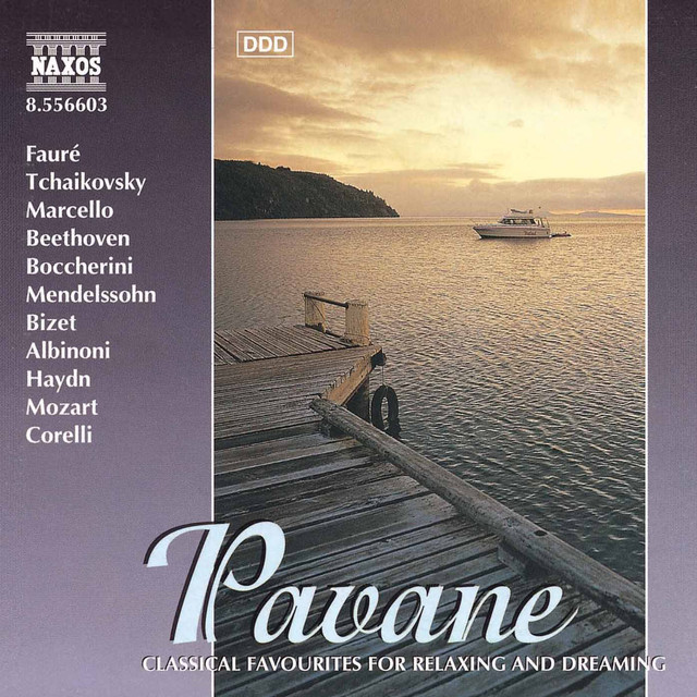 Pavane - Classical Favourites for Relaxing and Dreaming
