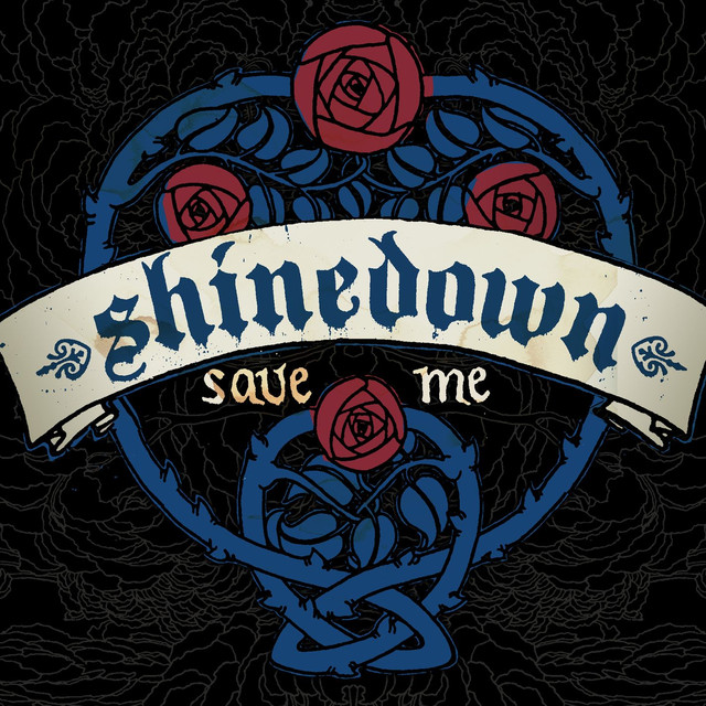 Save Me, a song by Shinedown on Spotify