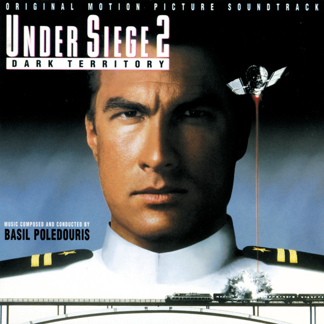 Under Siege 2: Dark Territory (Original Motion Picture Soundtrack)