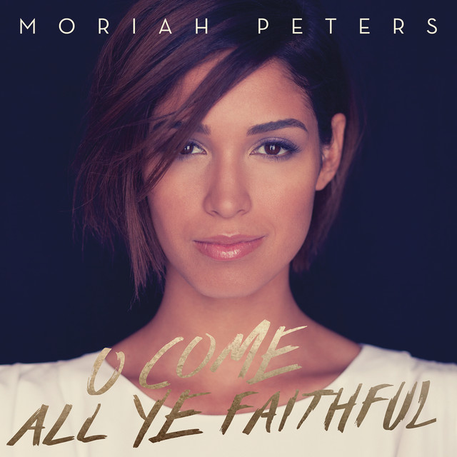 Moriah Peters O Come All Ye Faithful album cover