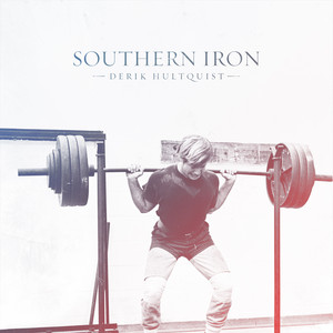 Album cover for southern iron by derik hultquist