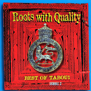 Roots With Quality Best Of Tabou1 Scroll 2