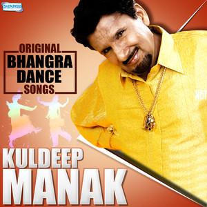 Original Bhangra Dance Songs - Kuldeep Manak