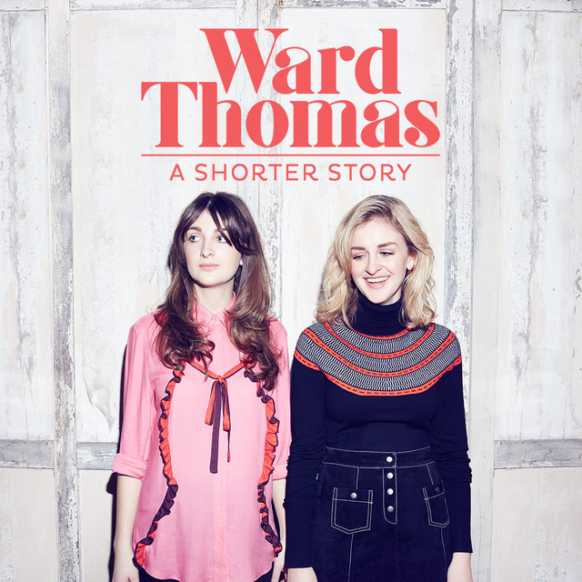 Album cover for A Shorter Story - EP by Ward Thomas