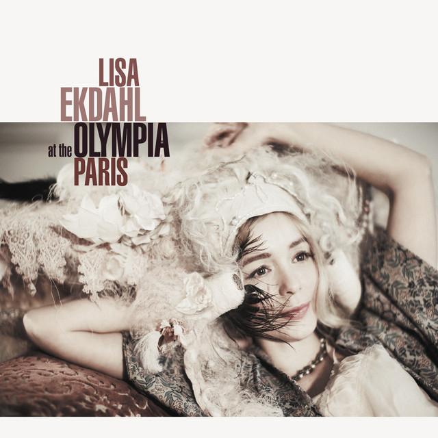 Skivomslag för Lisa Ekdahl: Lisa Ekdahl At The Olympia, Paris