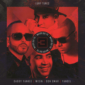 Luny Tunes, Daddy Yankee, Wisin, Don Omar, Yandel Mayor Que Yo 3 cover