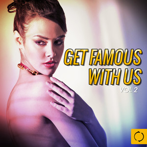 Get Famous with Us, Vol. 2 Albumcover
